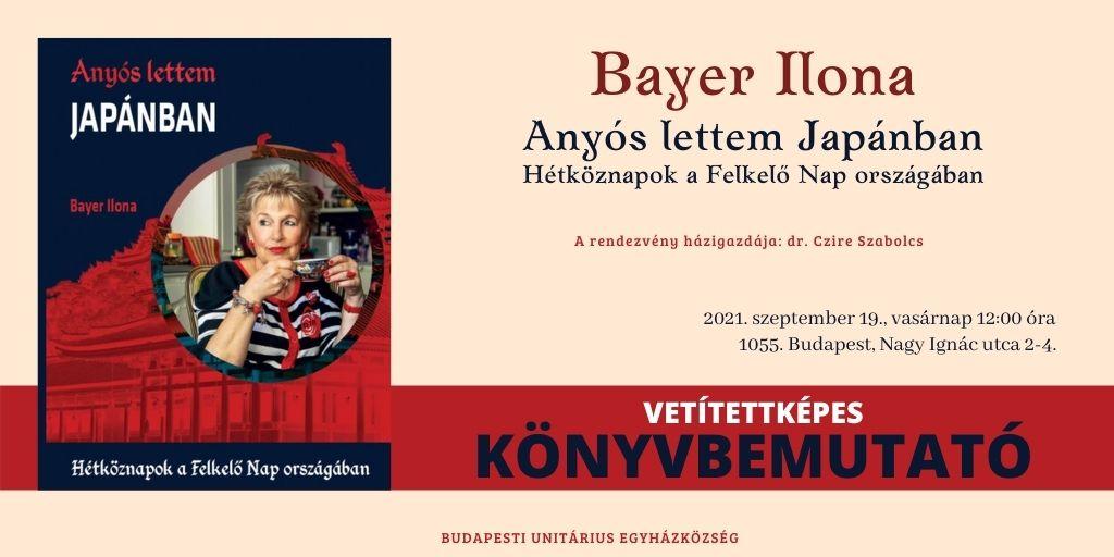 Könyvbemutató - Bayer Ilona: Anyós lettem Japánban